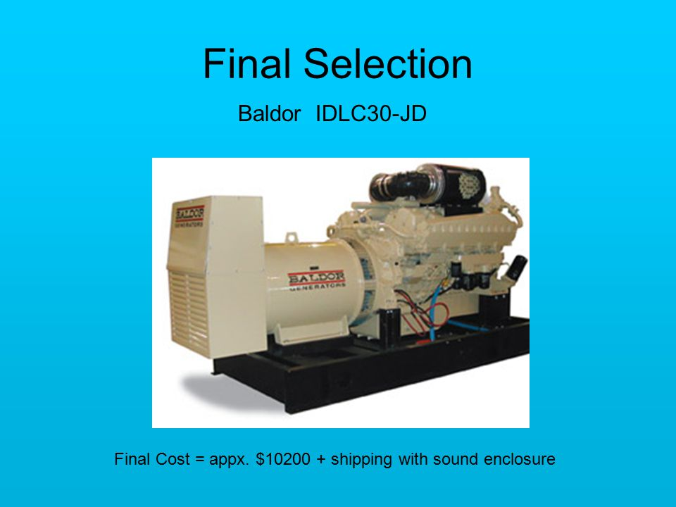 Final Selection Baldor IDLC30-JD Industrial Diesel Liquid Cooled Generators (IDLC) Standby / Prime Power Final Cost = appx.