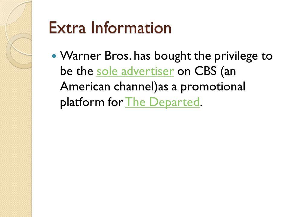 Extra Information Warner Bros.