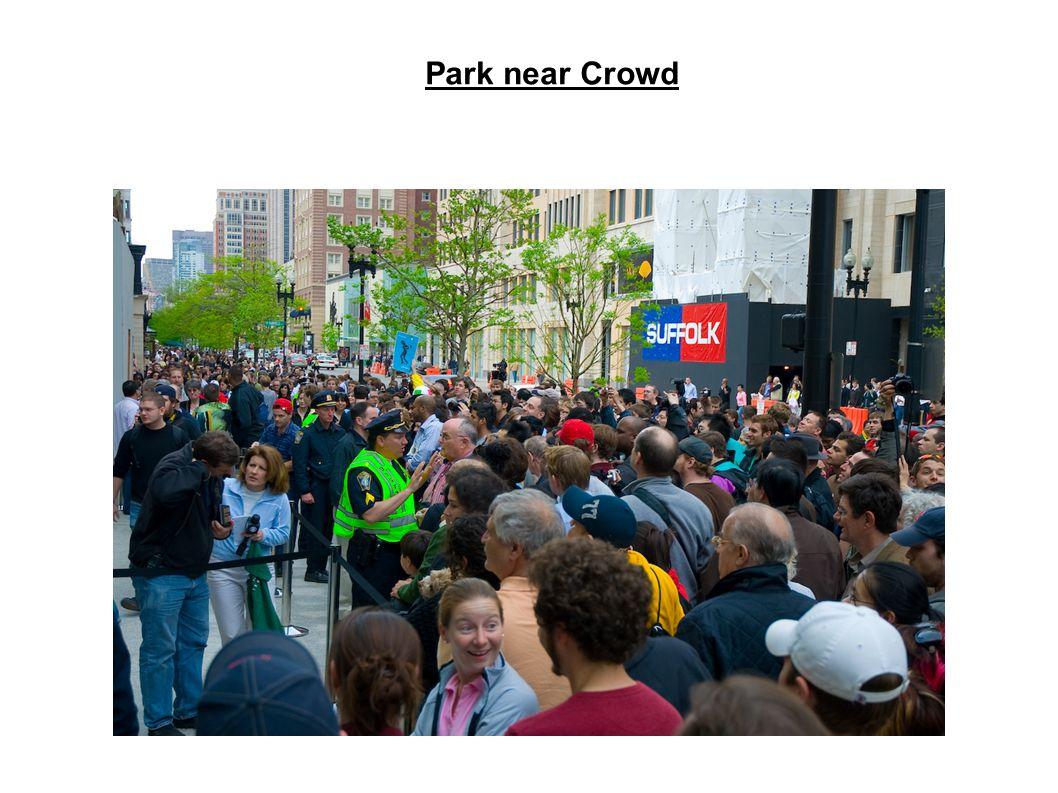 Park near Crowd