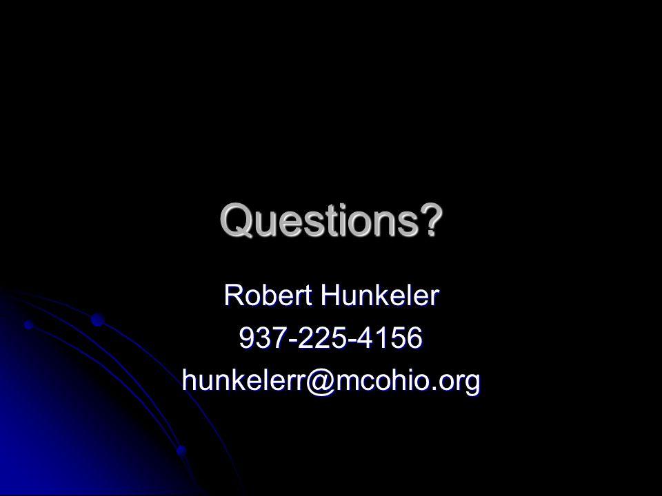 Questions Robert Hunkeler 937-225-4156hunkelerr@mcohio.org