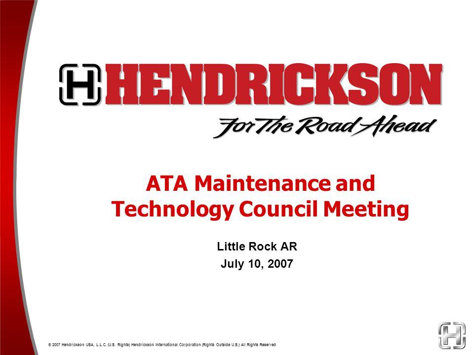 ATA Maintenance and Technology Council Meeting Little Rock AR July 10, 2007