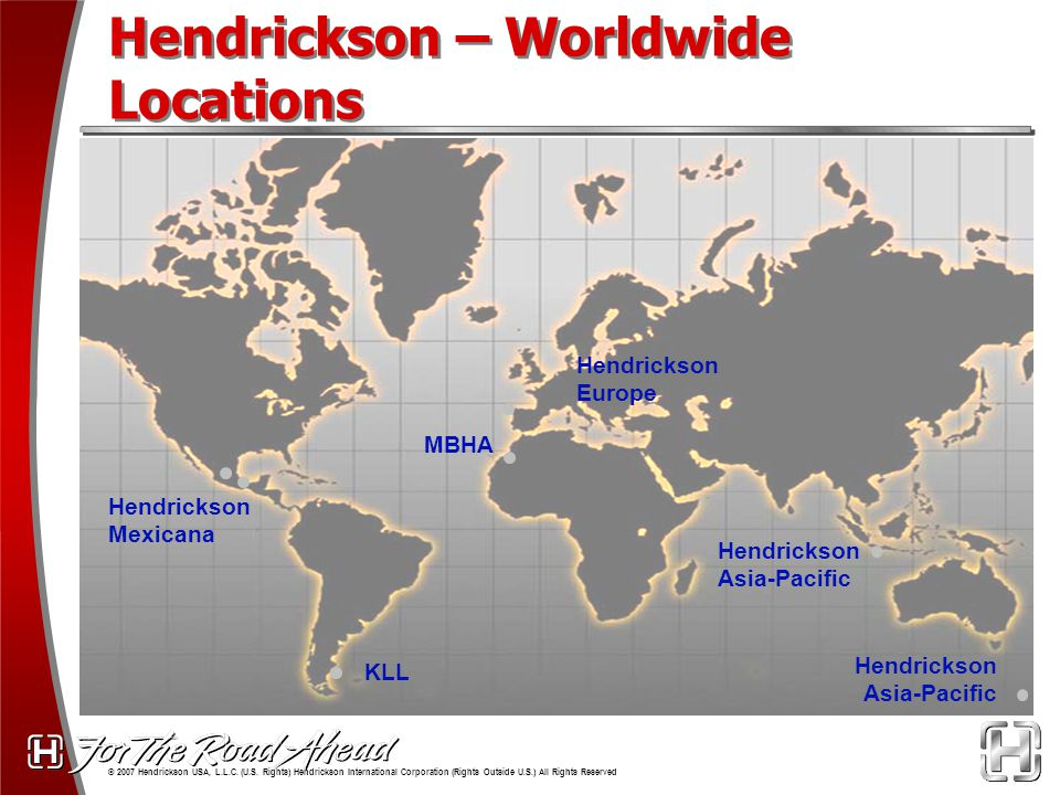 © 2007 Hendrickson USA, L.L.C.(U.S.