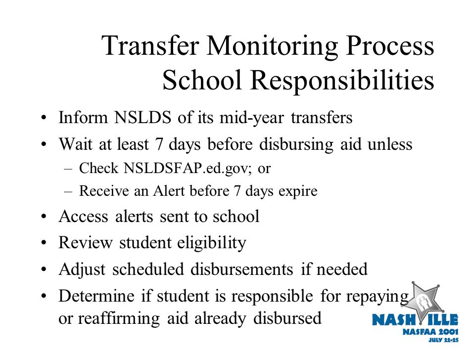 NSLDS Transfer Monitoring Who is a mid-year transfer.