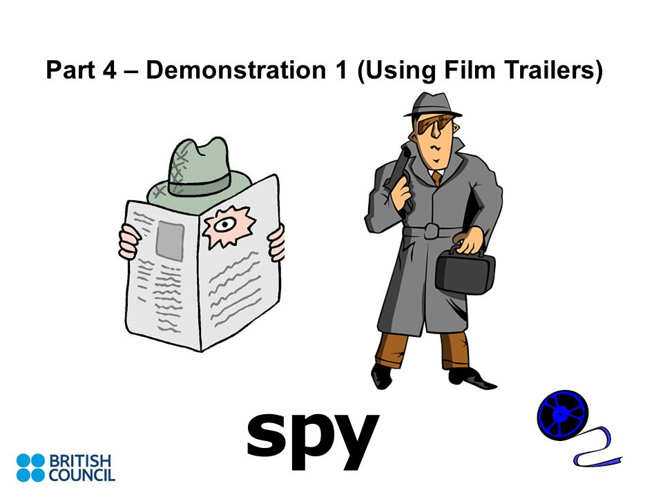 spy Part 4 – Demonstration 1 (Using Film Trailers)
