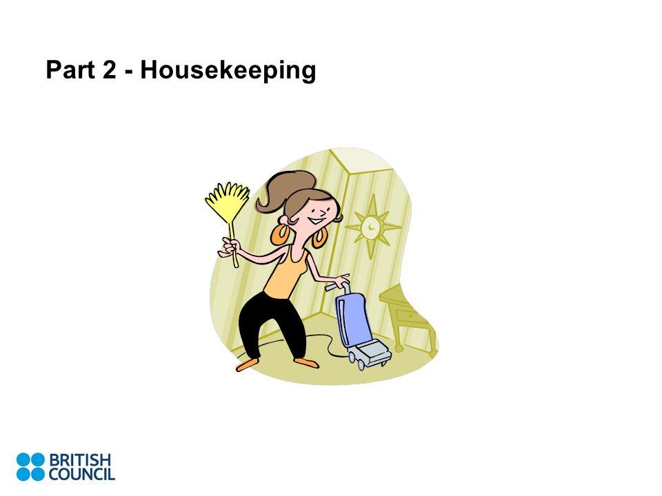 Part 2 - Housekeeping
