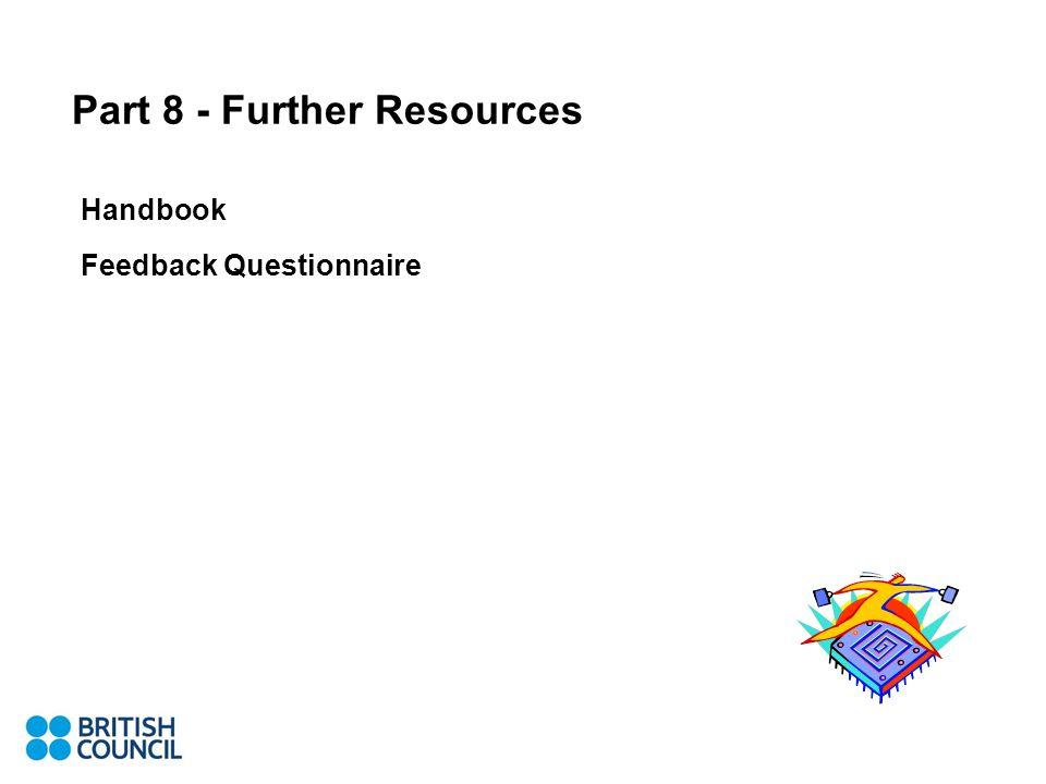 Part 8 - Further Resources Handbook Feedback Questionnaire
