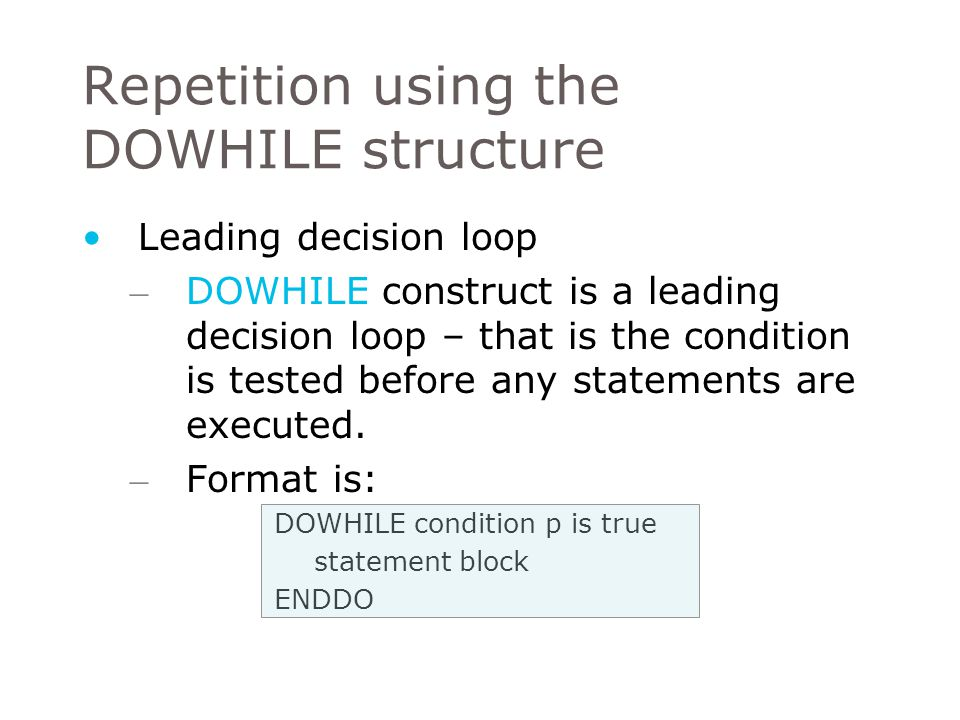 Counted repetition – In other words, a counted repetition construct will perform the initialising, incrementing and testing of the loop counter automatically – It will also terminate the loop once the require number of repetition has been executed
