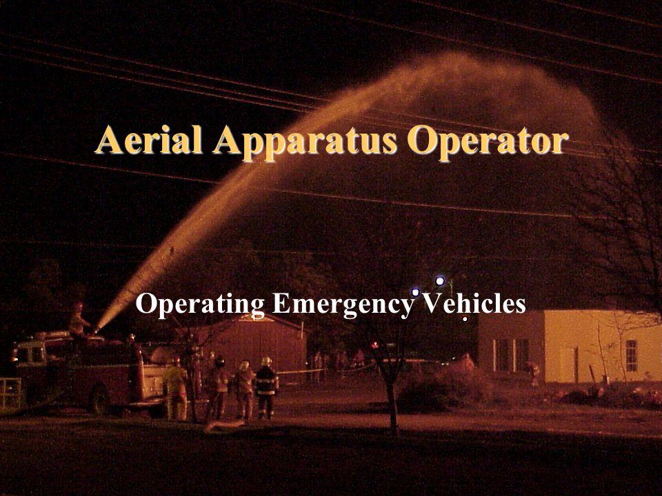 Aerial Apparatus Operator Operating Emergency Vehicles