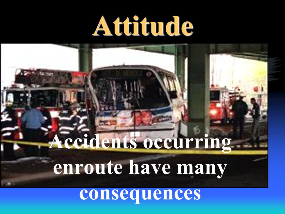 Safety on Apparatus Vehicle must be in safe condition Riders should be fully dressed before getting on Tailboard riding not allowed Avoid backing up