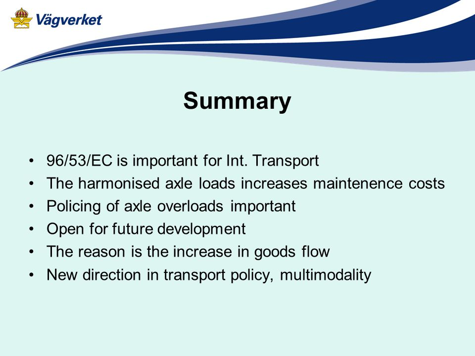 Summary 96/53/EC is important for Int.
