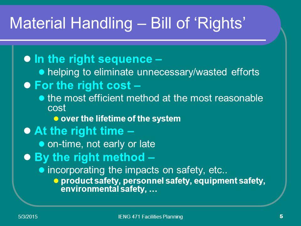 5/3/2015IENG 471 Facilities Planning 6 10 Material Handling Principles 1.