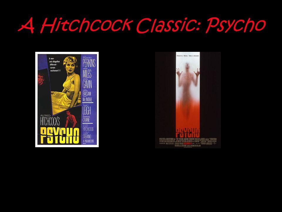 A Hitchcock Classic: Psycho