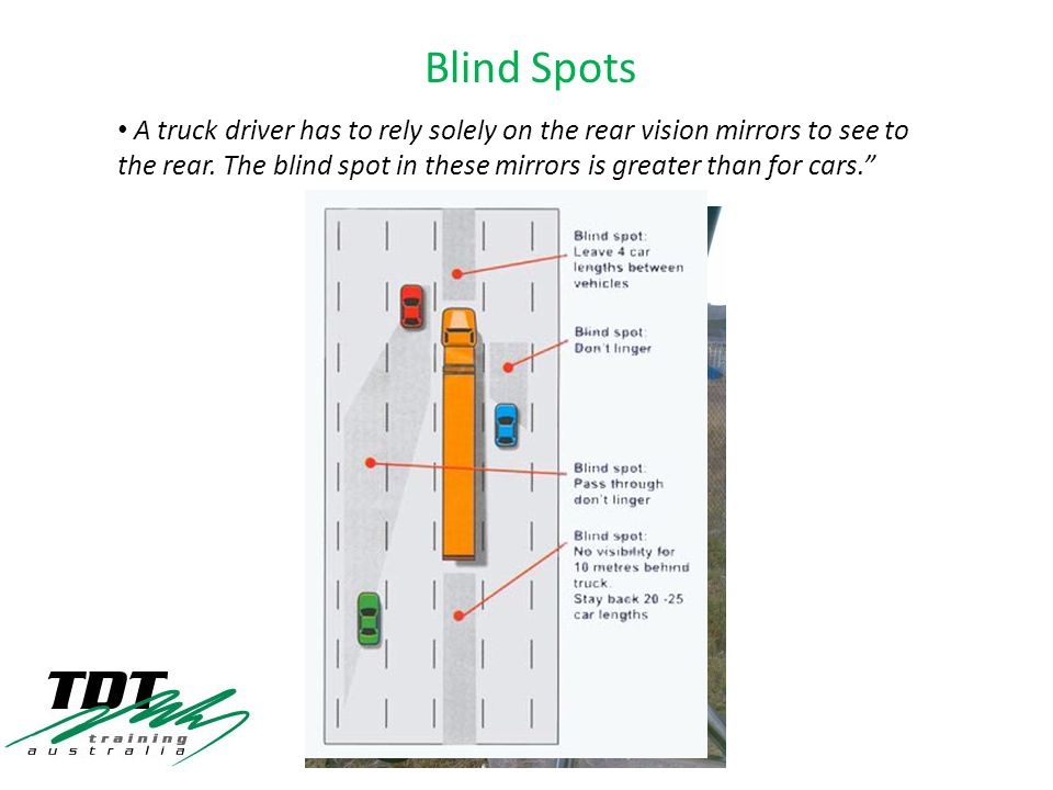 A truck driver has to rely solely on the rear vision mirrors to see to the rear.