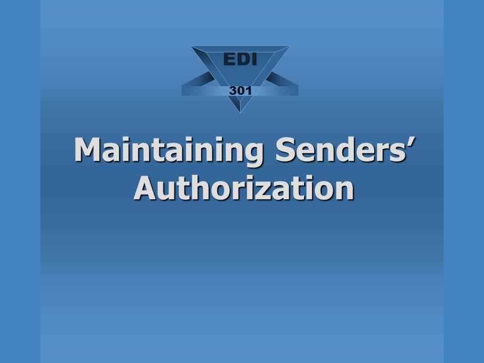 Maintaining Senders' Authorization EDI 301