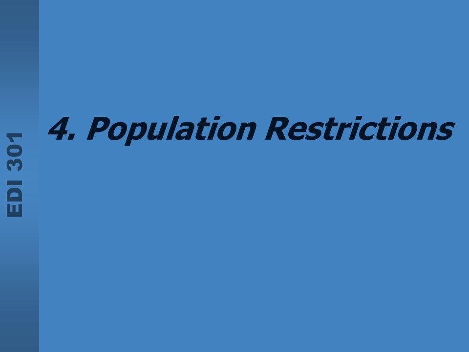 EDI 301 4. Population Restrictions