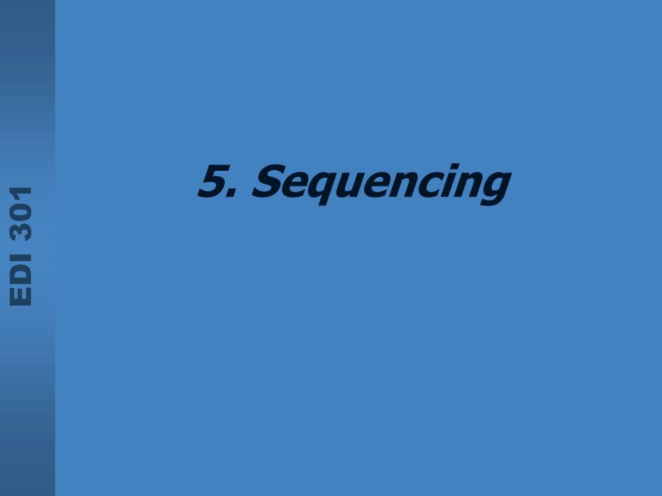 EDI 301 5. Sequencing