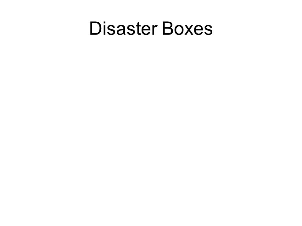 Disaster Boxes