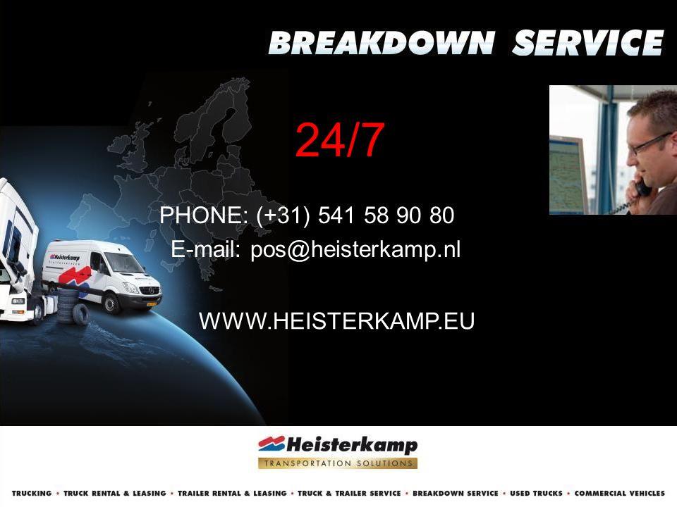 24/7 PHONE: (+31) 541 58 90 80 E-mail: pos@heisterkamp.nl WWW.HEISTERKAMP.EU