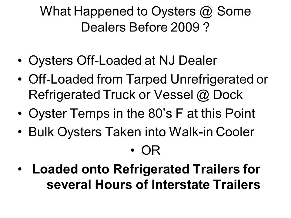 What Happened to Oysters @ Some Dealers Before 2009 .