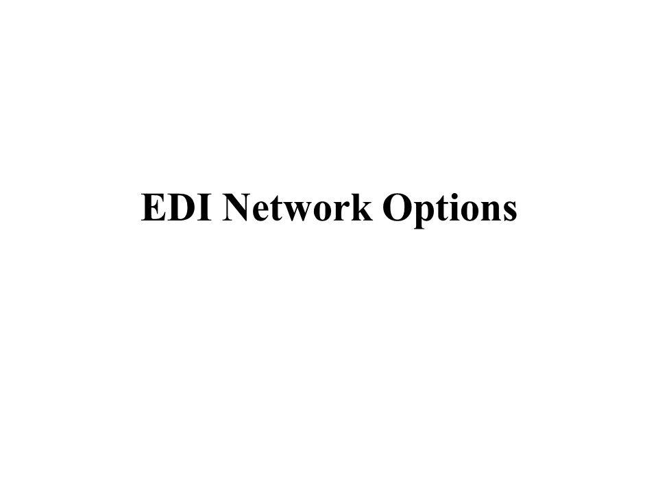EDI Network Options