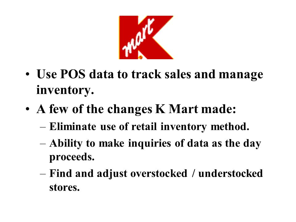 Use POS data to track sales and manage inventory.