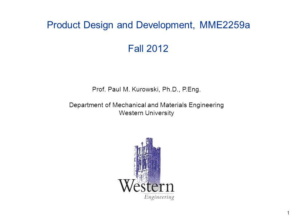 1 Prof. Paul M. Kurowski, Ph.D., P.Eng.