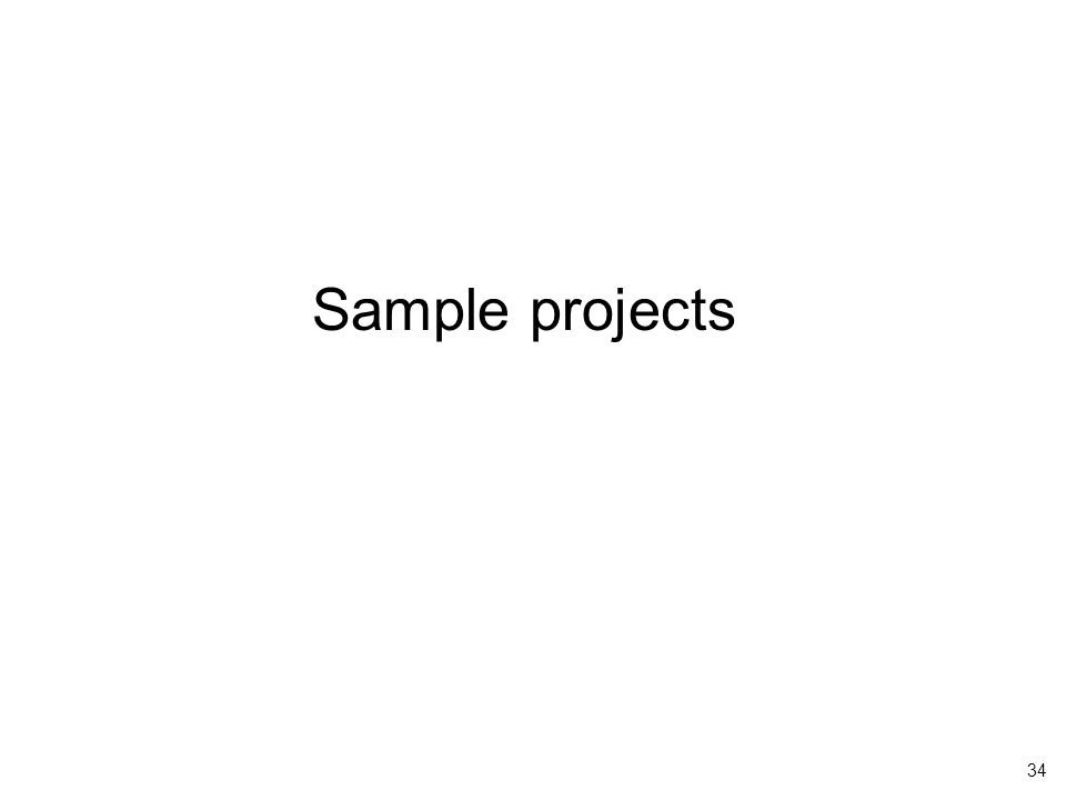34 Sample projects