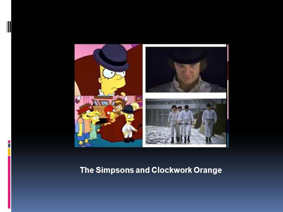 The Simpsons and Clockwork Orange