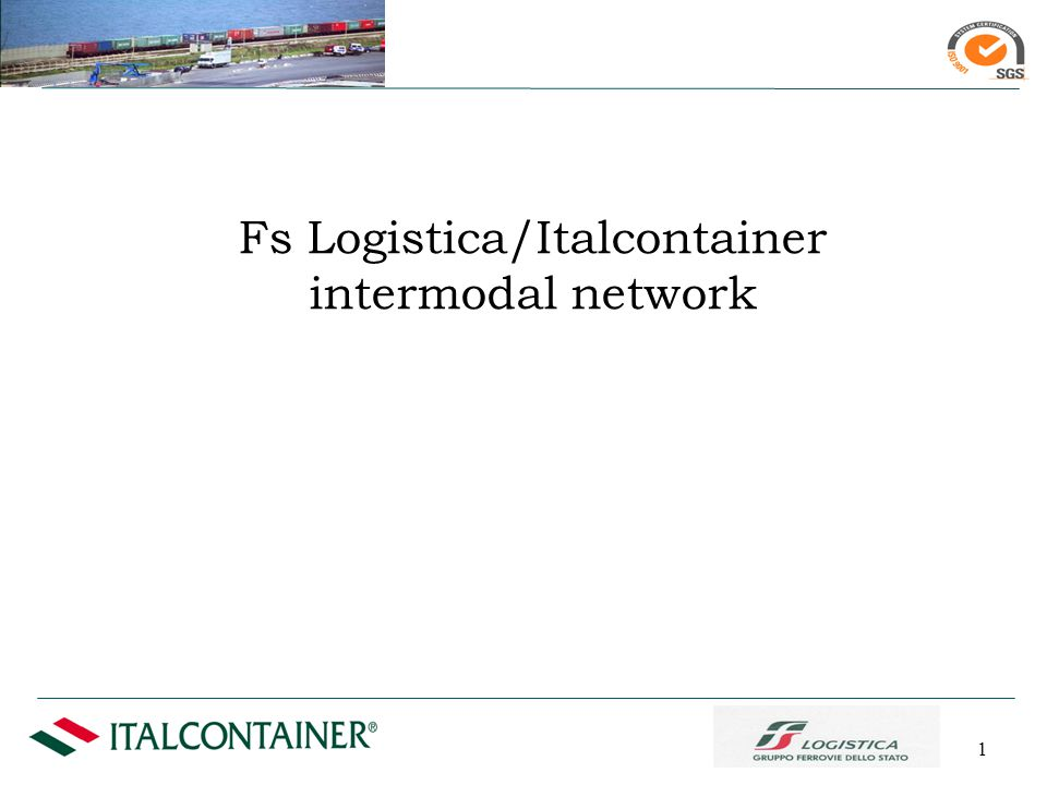 1 Fs Logistica/Italcontainer intermodal network