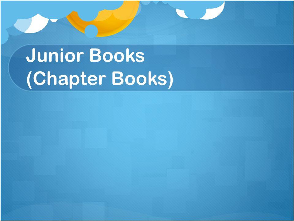 Junior Books (Chapter Books)