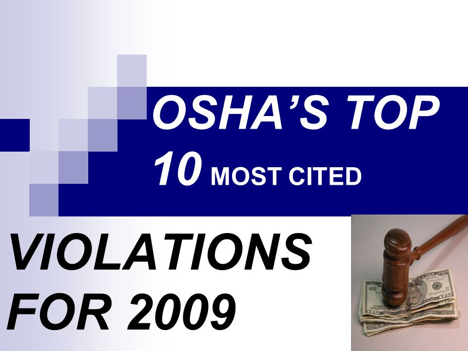 Top 10 Most Cited OSHA Violations (for 2004) 1.