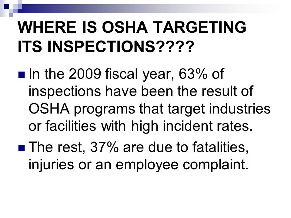 WHERE IS OSHA TARGETING ITS INSPECTIONS???.