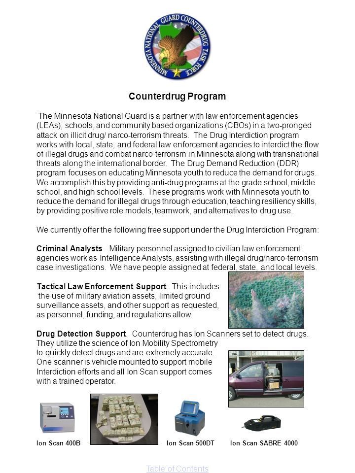 Table of Contents Counterdrug Program The Minnesota National Guard is a partner with law enforcement agencies (LEAs), schools, and community based org
