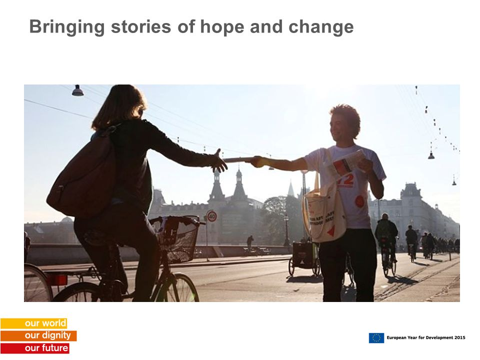 Bringing stories of hope and change