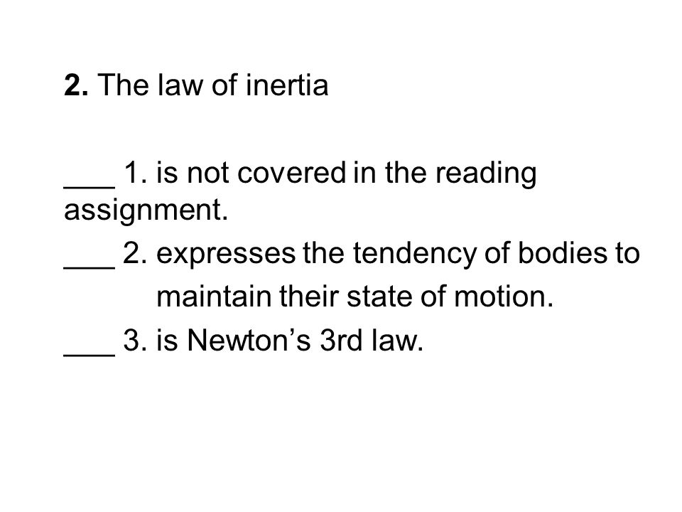 3.Is the normal force on a body always equal to its weight.