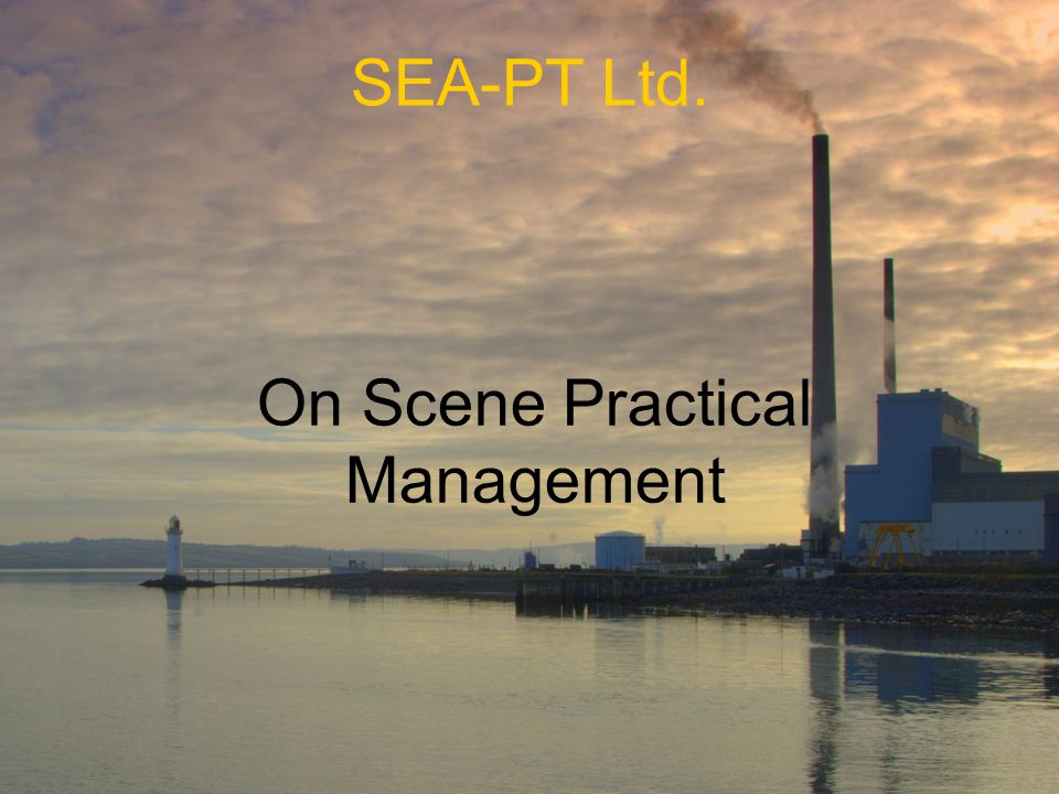 SEA-PT Ltd. On Scene Practical Management