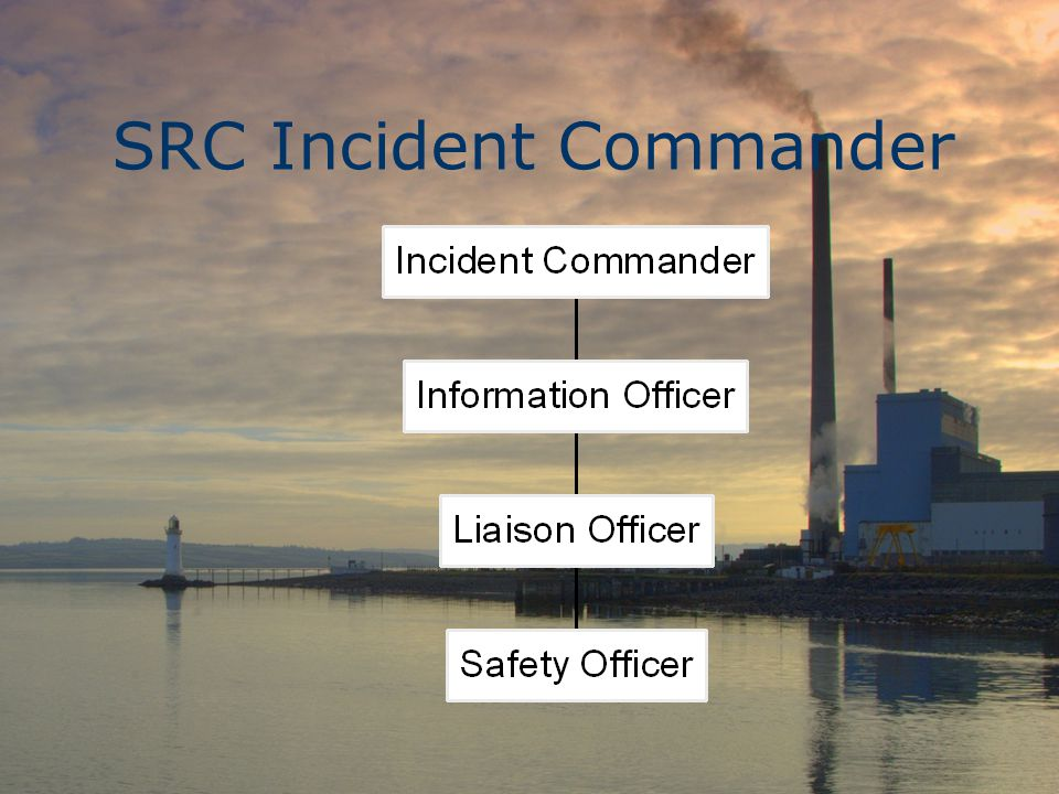 SRC Incident Commander