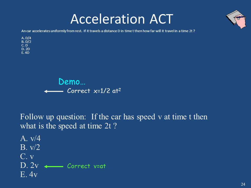 Acceleration ACT An car accelerates uniformly from rest.