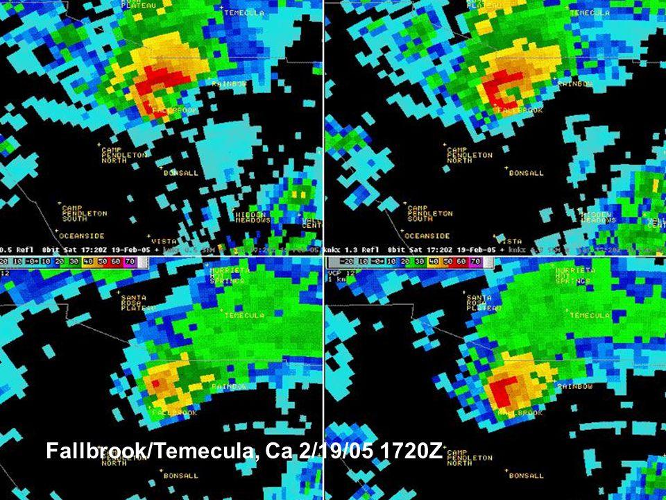 National Severe Weather Workshop 2005 Fallbrook/Temecula, Ca 2/19/05 1720Z