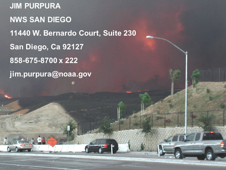The Southern California Wildfires of 2003 James K.