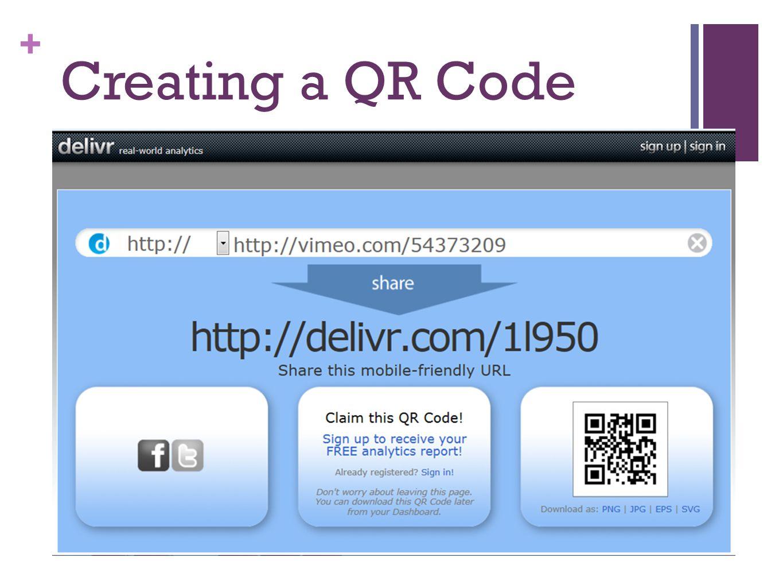 + Creating a QR Code