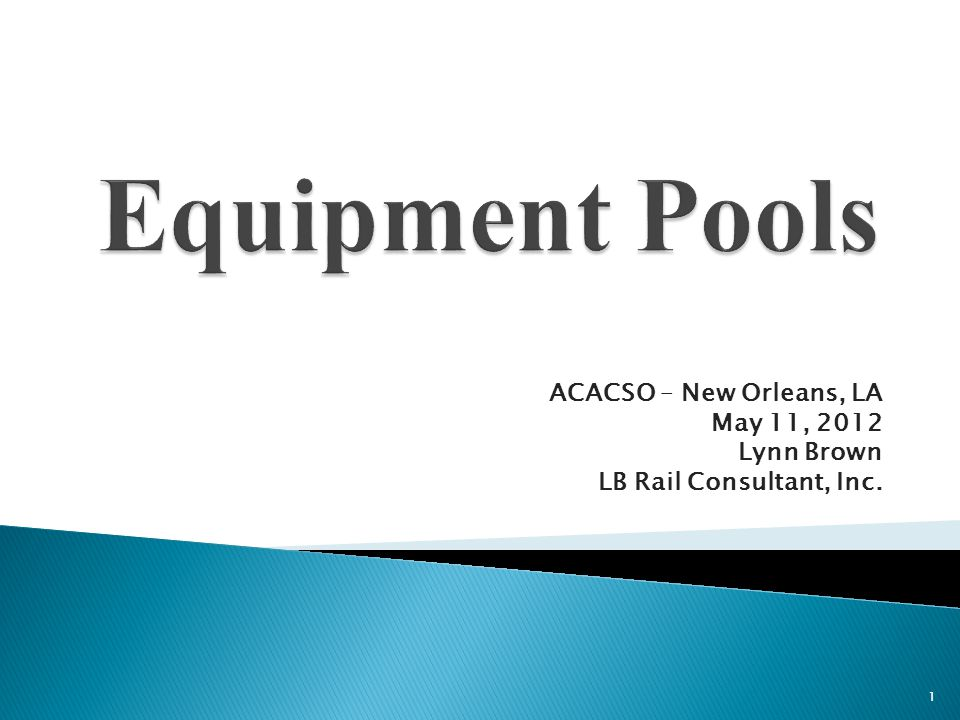 ACACSO – New Orleans, LA May 11, 2012 Lynn Brown LB Rail Consultant, Inc. 1