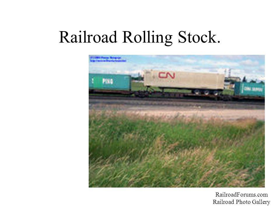Railroad Rolling Stock. RailroadForums.com Railroad Photo Gallery