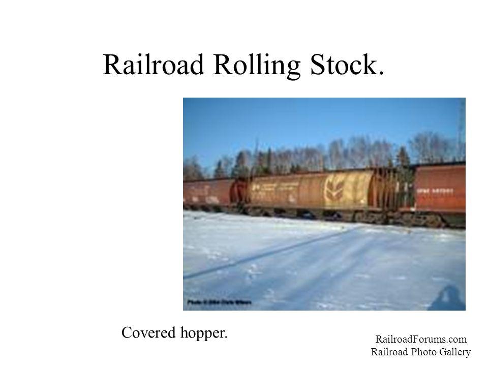 Railroad Rolling Stock. RailroadForums.com Railroad Photo Gallery Covered hopper.