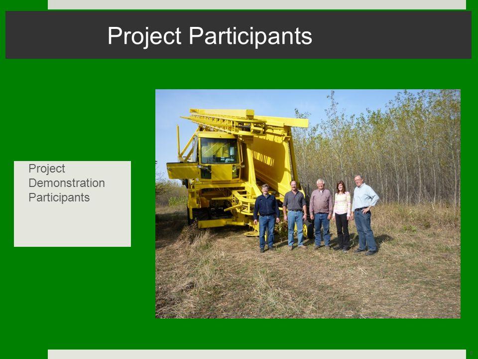 8 Project Participants Project Demonstration Participants
