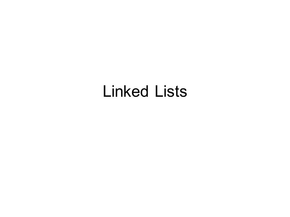 Example We would like to keep a list of inventory records – but only as many as we need An array is a fixed size Instead – use a linked list What are the disadvantages of using a linked list?