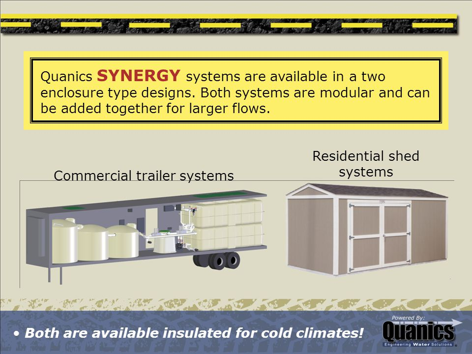 Quanics SYNERGY systems are available in a two enclosure type designs. Both systems are modular and can be added together for larger flows. Commercial