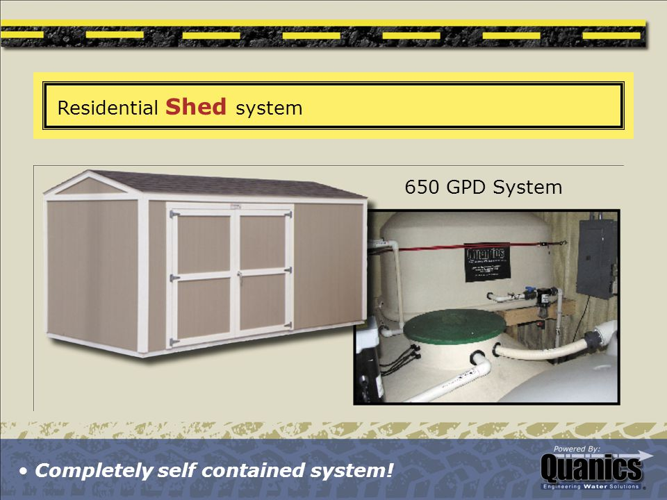 Residential Shed system 650 GPD System Completely self contained system!