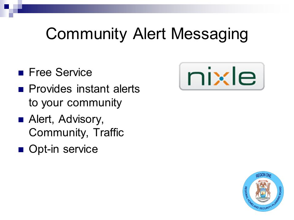 Community Alert Messaging Free Service Provides instant alerts to your community Alert, Advisory, Community, Traffic Opt-in service