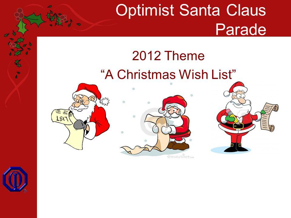 Optimist Santa Claus Parade 2012 Theme A Christmas Wish List